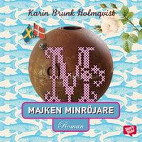 Majken minröjare - Karin Brunk Holmqvist