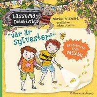 Var är Sylvester? : Berättelser från Valleby - Martin Widmark