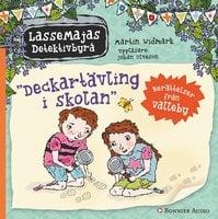 Deckartävling i skolan : Berättelser från Valleby - Martin Widmark