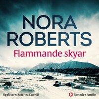 Flammande skyar - Nora Roberts