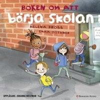 Boken om att börja skolan - Helena Bross