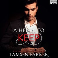 A Heart to Keep - Tamsen Parker