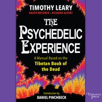The Psychedelic Experience - Ralph Metzner,Richard Alpert,Timothy Leary