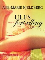 Sommerfolket 2: Ulfs fortælling - Ane-Marie Kjeldberg