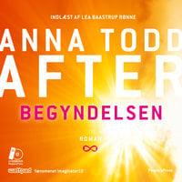 After - Begyndelsen - Anna Todd