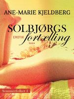 Sommerfolket 1: Solbjørgs fortælling - Ane-Marie Kjeldberg