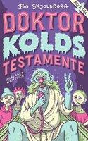 Doktor Kolds testamente - Bo Skjoldborg