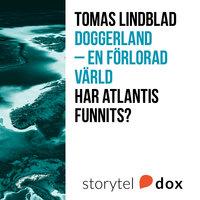 Doggerland - En förlorad värld - Tomas Lindblad
