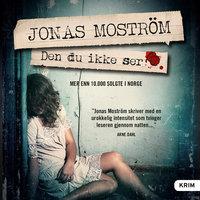 Den du ikke ser - Jonas Moström