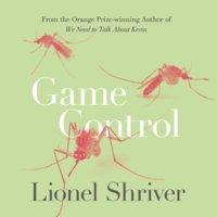 Game Control - Lionel Shriver