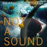 Not a Sound - Heather Gudenkauf
