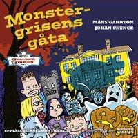 Monstergrisens gåta - Johan Unenge, Måns Gahrton
