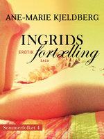 Sommerfolket 4: Ingrids fortælling - Ane-Marie Kjeldberg