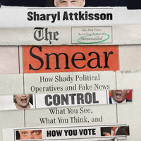 The Smear - Sharyl Attkisson