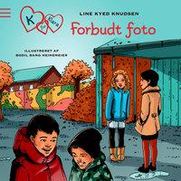 K for Klara 15: Forbudt foto - Line Kyed Knudsen