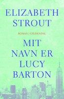 Mit navn er Lucy Barton - Elizabeth Strout