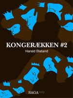 Kongerækken 2 - Harald Blatand - Anders Asbjørn Olling,Hans Erik Havsteen