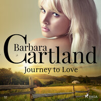 Journey to Love - The Pink Collection 37 (unabridged) - Barbara Cartland