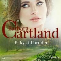 Et kys til bruden - Barbara Cartland
