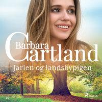 Jarlen og landsbypigen - Barbara Cartland