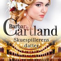 Skuespillerens datter - Barbara Cartland