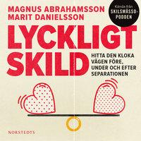 Lyckligt skild - Magnus Abrahamsson, Marit Danielsson