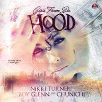 Girls from da Hood - Nikki Turner, Chunichi, Roy Glenn