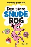 Den store Snude bog - Flemming Quist Møller