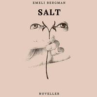Salt - Emeli Bergman