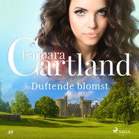 Duftende blomst - Barbara Cartland