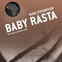 Baby Rasta - Rune Stefansson