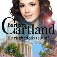 Kærlighedens triumf - Barbara Cartland