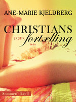 Sommerfolket 5: Christians fortælling - Ane-Marie Kjeldberg