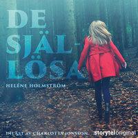 De själlösa - S1E1 - Helene Holmström