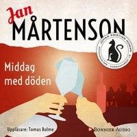 Middag med döden - Jan Mårtenson