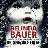 De smukke døde - Belinda Bauer