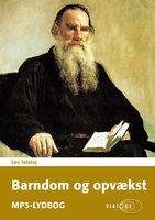 Barndom og opvækst - Lev Tolstoj