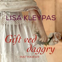 Gift ved daggry - Lisa Kleypas