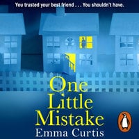 One Little Mistake - Emma Curtis