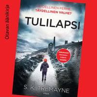 Tulilapsi - S.K. Tremayne