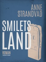 Smilets land - Anne Strandvad