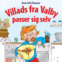 Villads fra Valby passer sig selv - Anne Sofie Hammer