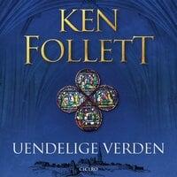 Uendelige verden - Ken Follett