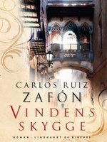 Vindens skygge - Carlos Ruiz Zafon