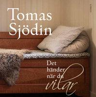 Det händer när du vilar - Tomas Sjödin