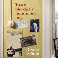 Tusen olevda liv finns inom mig - Tomas Sjödin