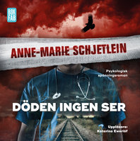 Döden ingen ser - Anne-Marie Schjetlein