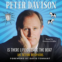 Is There Life Outside the Box? - Peter Davison