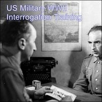 US Military WWII Interrogation Training - Various Authors