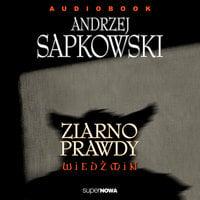 Ziarno prawdy - Andrzej Sapkowski